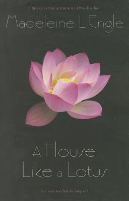 A House Like a Lotus By L'Engle, Madeleine