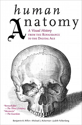 Human Anatomy By Rifkin, Benjamin A./ Ackerman, Michael J.